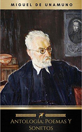 Antología: poemas y sonetos por Miguel De Unamuno