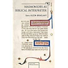 Maimonides As Biblical Interpreter