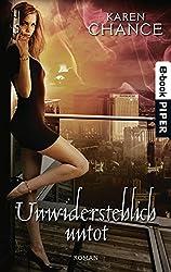 Unwiderstehlich untot: Roman (Cassie Palmer 4)