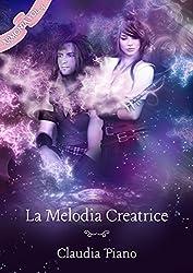 La Melodia Creatrice (Armonia Vol. 4)