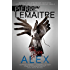 Alex: Book Two of the Brigade Criminelle Trilogy (The Camille Verhoeven Trilogy 2)