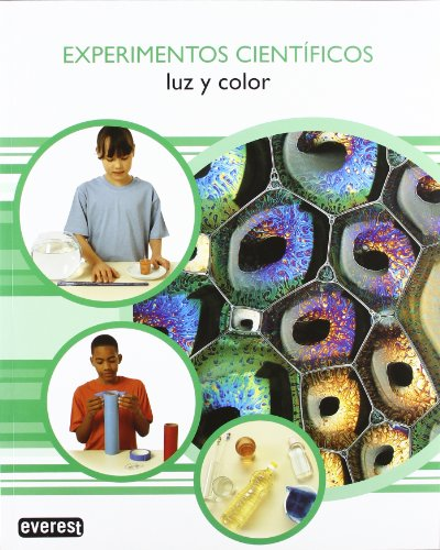 Experimentos Científicos. Luz y color