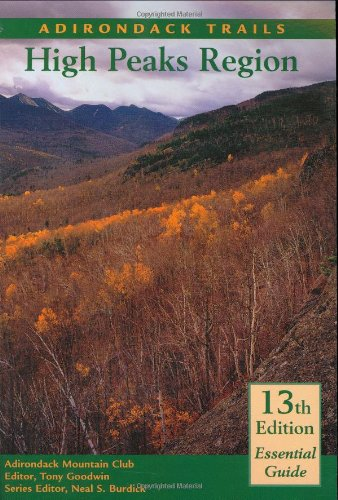 Adirondack Trails High Peaks Region/with Map (Forest Preserve Series, Band 1)