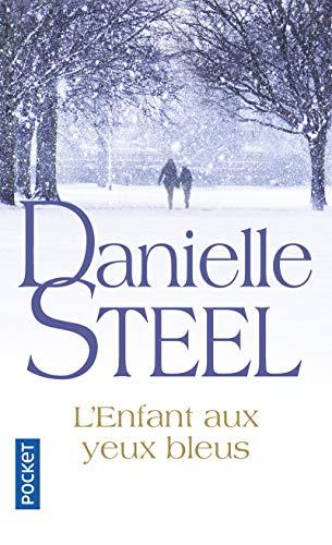 L'Enfant aux yeux bleus par Danielle STEEL