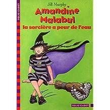 Amandine Malabul : La sorcière a peur de l'eau
