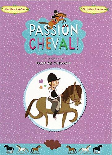 Passion Cheval !. Le coffret des fans de chevaux