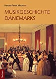 Musikgeschichte Dänemarks -