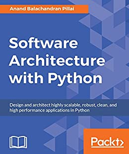 Software Architecture with Python by [Pillai, Anand Balachandran]