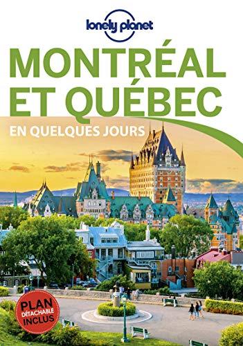Montréal et Québec En quelques jours - 4ed par LONELY PLANET FR