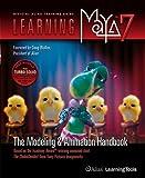 Learning Maya 7: The Modeling & Animation Handbook