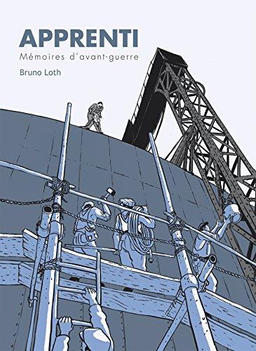 Apprenti - Mémoires d'avant-guerre