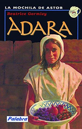 Adara (La mochila de Astor. Serie negra)