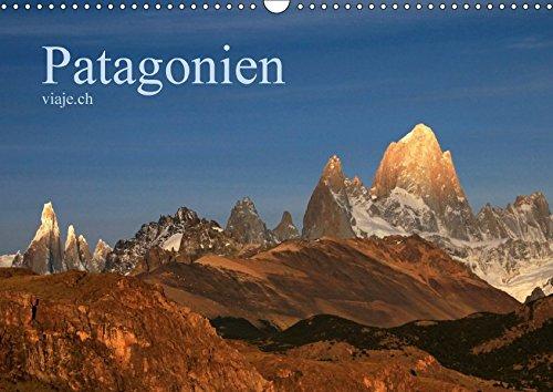 Patagonien - viaje.ch (Wandkalender 2018 DIN A3 quer): Landschaft, Tiere, Pflanzen und Kultur. (Monatskalender, 14 Seiten ) (CALVENDO Orte)