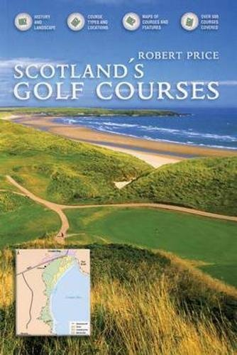 Scotland's Golf Courses: History and Landscape