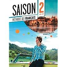 Saison: Band 2: A2+ - Livre élève mit CD und DVD-ROM (Edelsa Expres.C)