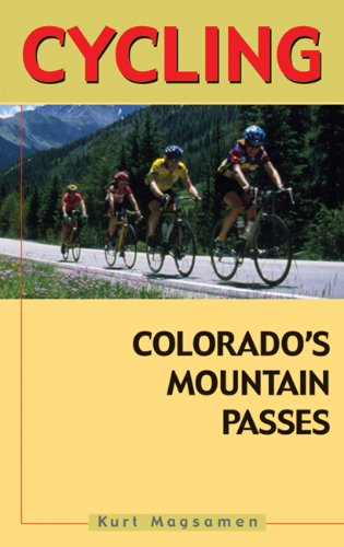 Cycling Colorado's Mountain Passes por Kurt Magsamen
