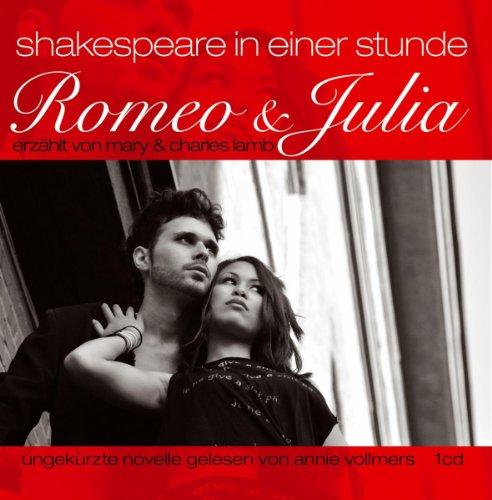 Romeo Und Julia - Shakespeare Für 1 Stunde