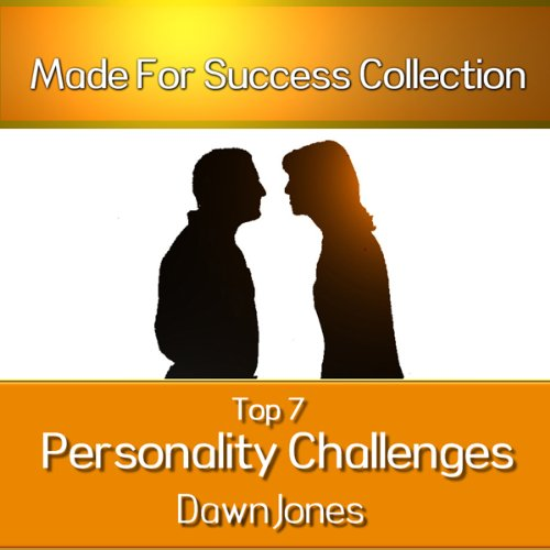 Top 7 Personality Challenges  Audiolibri