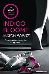 Match Pointe by Indigo Bloome (2015-01-29)