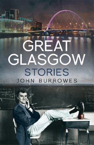 Great Glasgow Stories por John Burrowes