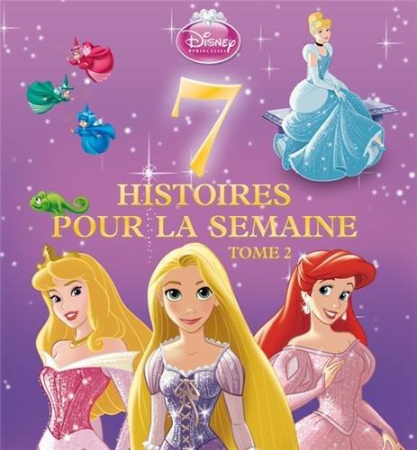7 histoires pour la semaine Princesses : Tome 2