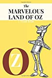 The Marvelous Land of Oz by L. Frank Baum: The Marvelous Land of Oz by L. Frank Baum