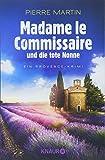 Madame le Commissaire und die tote Nonne: Ein Provence-Krimi (Ein Fall für Isabelle Bonnet, Band 5)