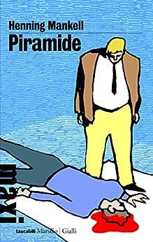 Piramide: Le inchieste del giovane commissario Wallander: 9 di [Mankell, Henning]