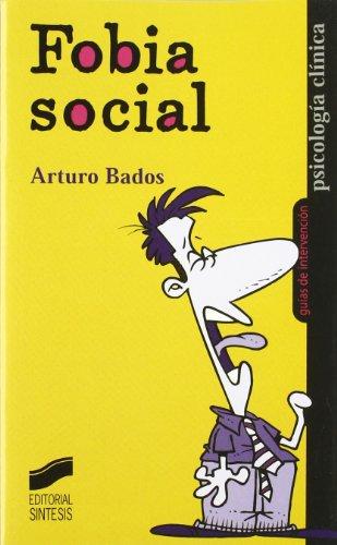 Fobia social (Psicología clínica. Guías de intervención)