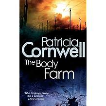 The Body Farm (Scarpetta 5)