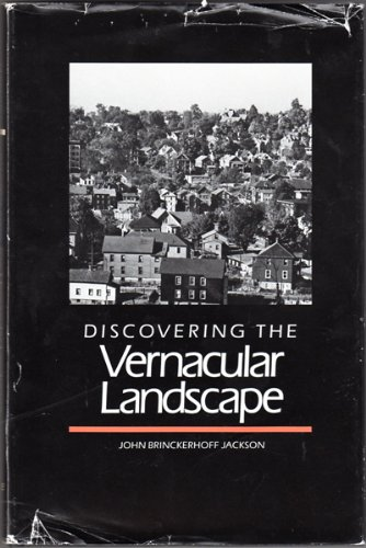Jackson: Discovering The Vernacular Landscape (cloth)