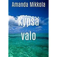 Kypsä valo (Finnish Edition)