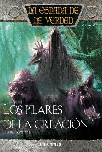 Los Pilares de la Creación (Fantasía Épica) por Terry Goodkind