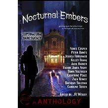 Nocturnal Embers: a Supernatural / Dark Fantasy Anthology (English Edition)
