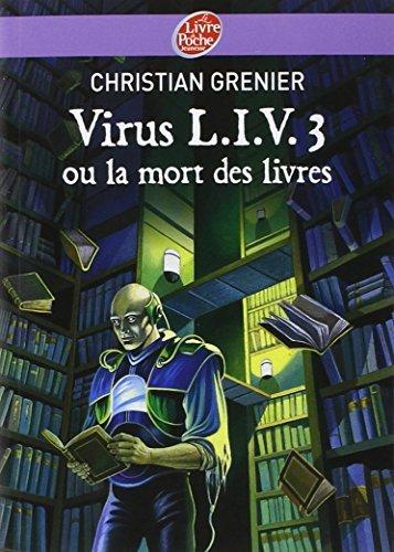 Virus Liv 3 Ou LA Mort DES Livres by Christian Grenier (2001-04-13)