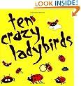 10 Crazy Ladybirds