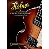 centerstream Publishing Höfner: Die komplette Violin Bass Story (Softcover-Buch)