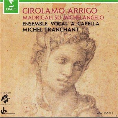 Arrigo - Madrigals (Madrigali Su Michelangelo)