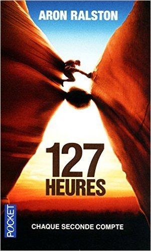 127 Heures [Pdf/ePub] eBook