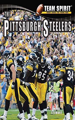 The Pittsburgh Steelers: Football (Team Spirit ) (English Edition)