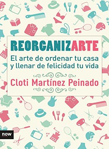 Reorganizarte por Cloti Martínez Peinado
