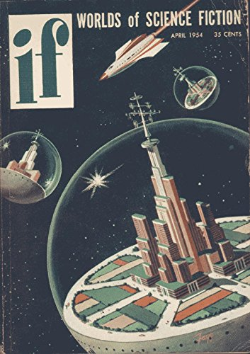 If Magazine V 03 N 02 April 1954 (If Science Fiction  Magazine Book 14) (English Edition) -