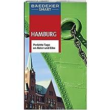 Baedeker SMART Reiseführer Hamburg: Perfekte Tage an Alster und Elbe