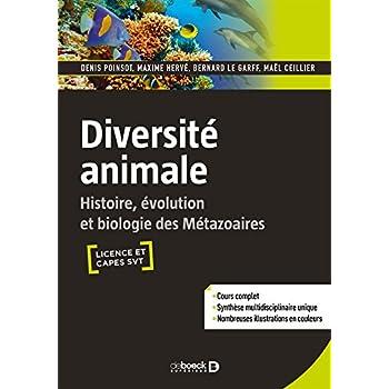 Diversité animale : Histoire, évolution et biologie des Métazoaires