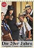 Die 20er Jahre. Gangster, Frauen und Kanonen (Tischkalender 2019 DIN A5 hoch): Die Gangster-Epoche der 20er Jahre in Amerika (Planer, 14 Seiten ) (CALVENDO Menschen)