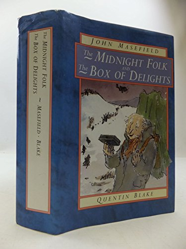 The midnight folk ; the box of delights.