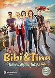 Bibi & Tina - Tohuwabohu Total: Das Buch zum Film