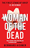 Woman of the Dead: A Thriller (English Edition)