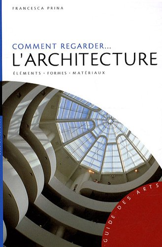 Comment regarder l'architecture : El...