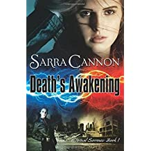 BY Cannon, Sarra ( Author ) [ DEATH'S AWAKENING ] Jul-2014 [ Paperback ]